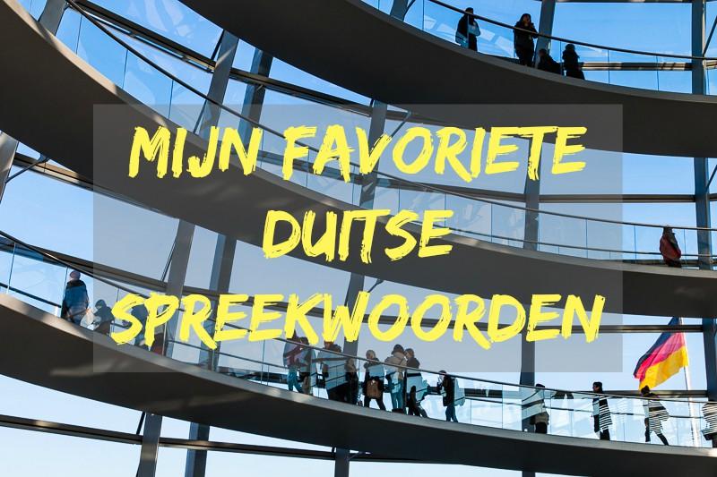 bekende spreuken en gezegden Mijn 15 favoriete Duitse spreekwoorden bekende spreuken en gezegden